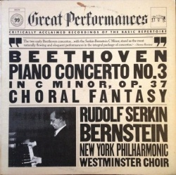 Leonard Bernstein - Beethoven: Piano Concerto No. 3; Choral Fantasy