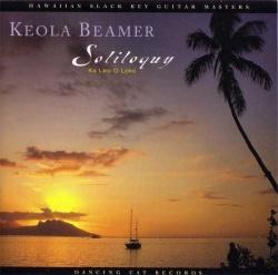 Keola Beamer - Soliloquy: Ka Leo O Loko
