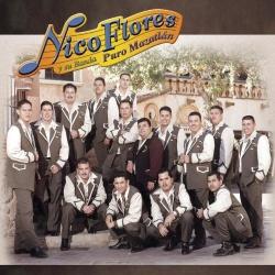 Nico Flores - Nico Flores y Su Banda Puro Mazatlan