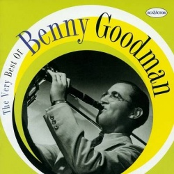 Benny Goodman - The Very Best of Benny Goodman