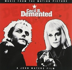 Original Soundtrack - Cecil B. Demented