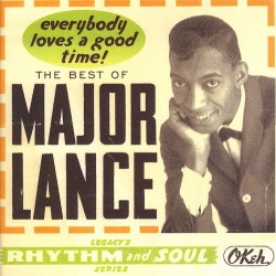 Everybody Loves a Good Time!: The Best of Major Lance