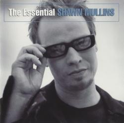 The Essential Shawn Mullins