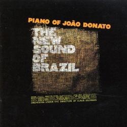 The New Sound of Brazil: Piano of João Donato