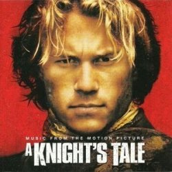 Original Soundtrack - A Knight's Tale