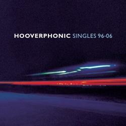 Hooverphonic - Singles 96-06