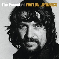 The Essential Waylon Jennings [RCA Nashville/Legacy]