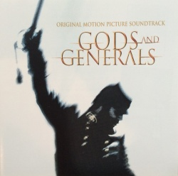 Gods and Generals [Original Motion Picture Soundtrack]