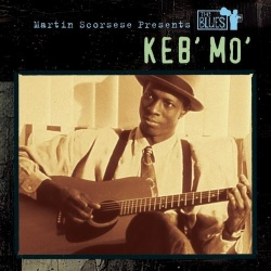 Martin Scorsese Presents the Blues: Keb Mo