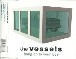 Vessels - Hang on to Your Love