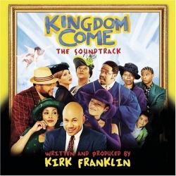 Kingdom Come [Original Soundtrack]