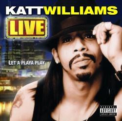 Katt Williams - Live: Let a Playa Play