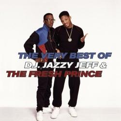 The Very Best of DJ Jazzy Jeff & the Fresh Prince