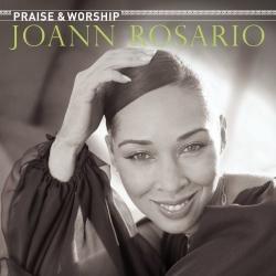 JoAnn Rosario - Praise & Worship