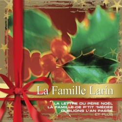 Famille Larin - Collections de Noel