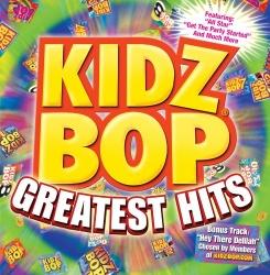 Kidz Bop Greatest Hits [2009]