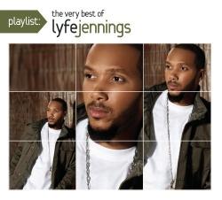 Playlist: The Very Best of Lyfe Jennings