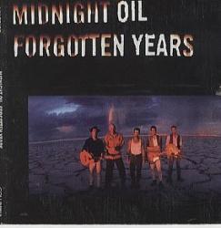Midnight Oil - Forgotten Years [CD5]