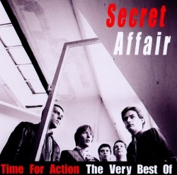 Time for Action: The Very Best of Secret Affair