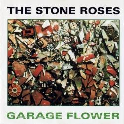 Garage Flower - The Stone Roses