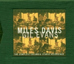 Miles Davis and Gil Evans: The Complete Columbia Studio Recordings