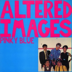 Pinky Blue - Altered Images