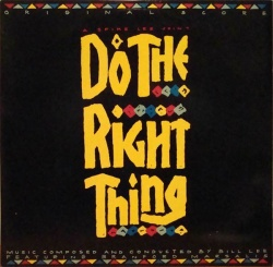 Do the Right Thing [Score]
