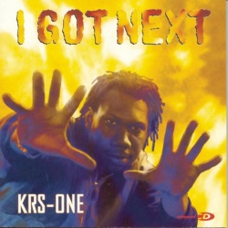 KRS-One - I Got Next