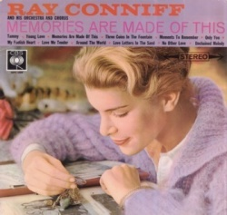Ray Conniff & His Orchestra - Memories Are Made of This