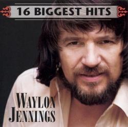 16 Biggest Hits [2005] - Waylon Jennings