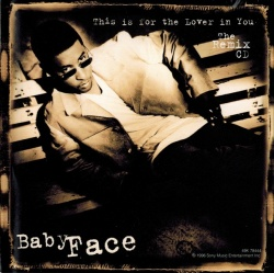 Babyface - This Is for the Lover in You [#2]