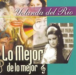 Yolanda del Rio - Lo Mejor de lo Mejor [1999]