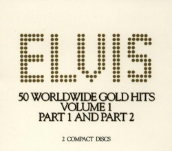 Elvis' 50 Worldwide Gold Award Hits, Vol. 1