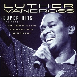 Luther Vandross - Super Hits
