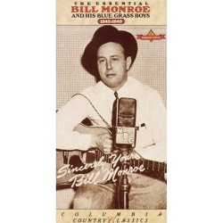 The Essential Bill Monroe and His Blue Grass Boys (1945-1949)
