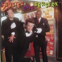 Buster Goes Berserk
