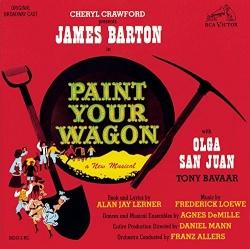 Original Broadway Cast - Paint Your Wagon [Original Broadway Cast ]