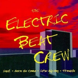 The Electric Beat Crew - The Electric Beat Crew