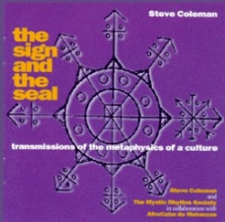 The Sign and the Seal: Transmissions of the Metaphysics of a Culture