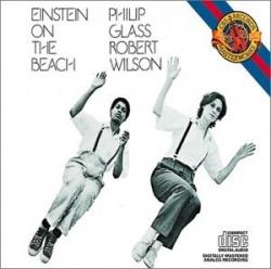 Philip Glass: Einstein on the Beach