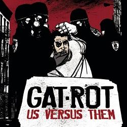 Gat-Rot - Us Versus Them