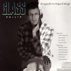 Philip Glass: Songs from Liquid Days