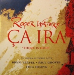 Roger Waters - Roger Waters: Ça Ira (There Is Hope)