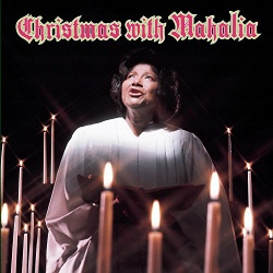 Christmas with Mahalia [Columbia]