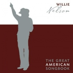 Willie Nelson - The Great American Songbook