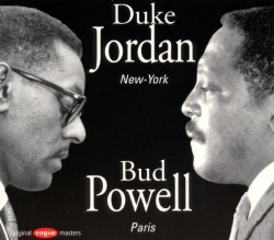 Duke Jordan New York/Bud Powell Paris