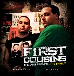 First Cousins - This Ain't Friends...It's Family