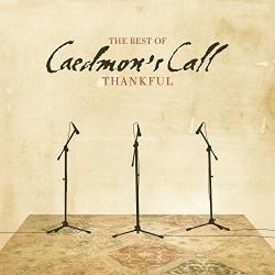 Thankful: The Best of Caedmon's Call
