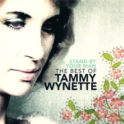Stand by Your Man: The Best of Tammy Wynette