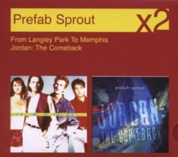 Prefab Sprout - From Langley Park to Memphis/Jordan: The Comeback